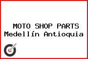 MOTO SHOP PARTS Medellín Antioquia
