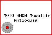 MOTO SHOW Medellín Antioquia