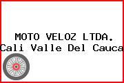 MOTO VELOZ LTDA. Cali Valle Del Cauca