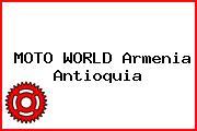 MOTO WORLD Armenia Antioquia