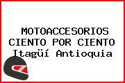 MOTOACCESORIOS CIENTO POR CIENTO Itagüí Antioquia