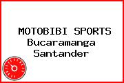 MOTOBIBI SPORTS Bucaramanga Santander