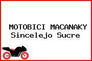 MOTOBICI MACANAKY Sincelejo Sucre