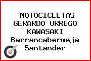MOTOCICLETAS GERARDO URREGO KAWASAKI Barrancabermeja Santander