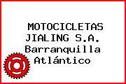 MOTOCICLETAS JIALING S.A. Barranquilla Atlántico
