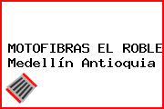 MOTOFIBRAS EL ROBLE Medellín Antioquia