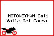 MOTOKEYMAN Cali Valle Del Cauca