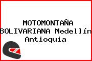 MOTOMONTAÑA BOLIVARIANA Medellín Antioquia