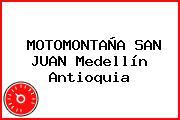 MOTOMONTAÑA SAN JUAN Medellín Antioquia
