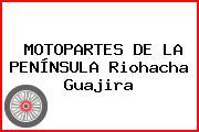 MOTOPARTES DE LA PENÍNSULA Riohacha Guajira