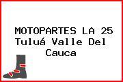 MOTOPARTES LA 25 Tuluá Valle Del Cauca