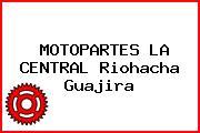 MOTOPARTES LA CENTRAL Riohacha Guajira