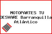MOTOPARTES TU DESVARE Barranquilla Atlántico