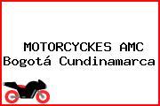 MOTORCYCKES AMC Bogotá Cundinamarca