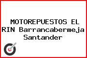 MOTOREPUESTOS EL RIN Barrancabermeja Santander