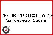 MOTOREPUESTOS LA 19 Sincelejo Sucre