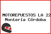 MOTOREPUESTOS LA 22 Montería Córdoba