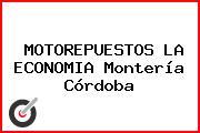 MOTOREPUESTOS LA ECONOMIA Montería Córdoba
