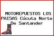 MOTOREPUESTOS LOS PAISAS Cúcuta Norte De Santander
