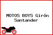 MOTOS BOYS Girón Santander