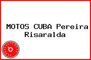 MOTOS CUBA Pereira Risaralda