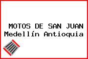 MOTOS DE SAN JUAN Medellín Antioquia