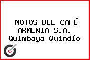 MOTOS DEL CAFÉ ARMENIA S.A. Quimbaya Quindío