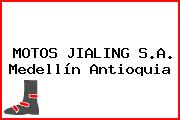 MOTOS JIALING S.A. Medellín Antioquia