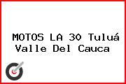 MOTOS LA 30 Tuluá Valle Del Cauca