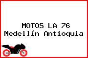 MOTOS LA 76 Medellín Antioquia