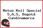 Motos Roil Special S.A.S. Bogotá Cundinamarca