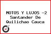 MOTOS Y LUJOS -2 Santander De Quilichao Cauca
