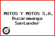 MOTOS Y MOTOS S.A. Bucaramanga Santander