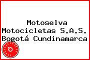 Motoselva Motocicletas S.A.S. Bogotá Cundinamarca