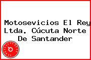 Motosevicios El Rey Ltda. Cúcuta Norte De Santander