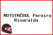 MOTOTRÉBOL Pereira Risaralda