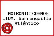 MOTRONIC COSMOS LTDA. Barranquilla Atlántico