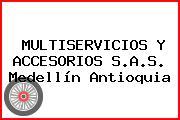MULTISERVICIOS Y ACCESORIOS S.A.S. Medellín Antioquia