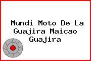 Mundi Moto De La Guajira Maicao Guajira