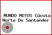 MUNDO MOTOS Cúcuta Norte De Santander