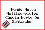 Mundo Motos Multiservicios Cúcuta Norte De Santander