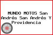 MUNDO MOTOS San Andrés San Andrés Y Providencia