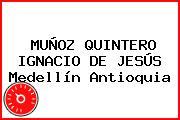 MUÑOZ QUINTERO IGNACIO DE JESÚS Medellín Antioquia