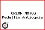 ORION MOTOS Medellín Antioquia
