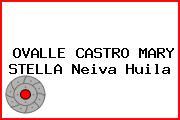 OVALLE CASTRO MARY STELLA Neiva Huila