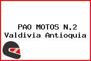 PAO MOTOS N.2 Valdivia Antioquia