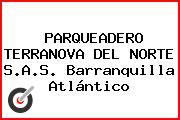PARQUEADERO TERRANOVA DEL NORTE S.A.S. Barranquilla Atlántico