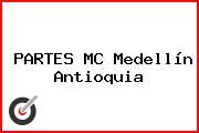 PARTES MC Medellín Antioquia
