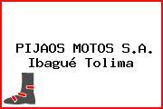 PIJAOS MOTOS S.A. Ibagué Tolima