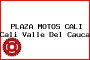 PLAZA MOTOS CALI Cali Valle Del Cauca